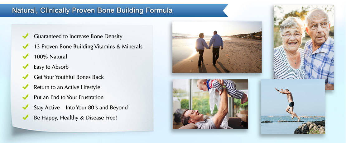 Natural, Clinically Proven Bone Building Formula