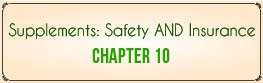 Chapter 10: Supplements, Safety and Insurance