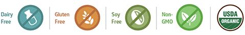 Dairy Free, Gluten Free, Soy Free, Non-GMO, USDA Organic