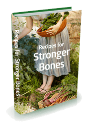 Recipes for Stronger Bones